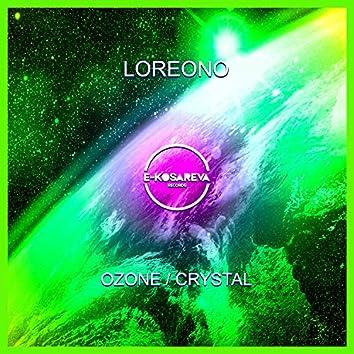 Ozone / Crystal
