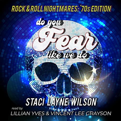 Do You Fear Like We Do Audiobook By Staci Layne Wilson, Dr Oolong Seemingly, Curt Lambert, Graydon Schlichter, Ruthann Jagge, LeeAnne Rowe, Joel D. Amos cover art