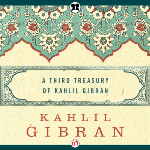 Third Treasury of Kahlil Gibran cover art