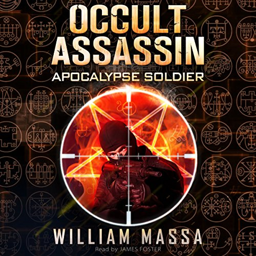Occult Assassin #2: Apocalypse Soldier audiobook cover art