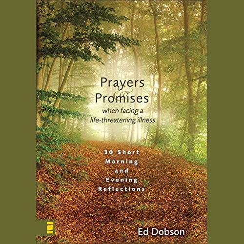 Prayers and Promises When Facing a Life-Threatening Illness audiobook cover art