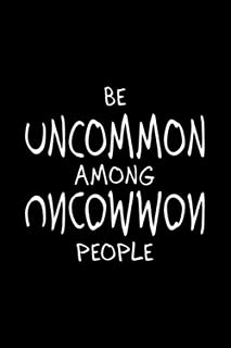"Be Uncommon Among Uncommon People David Goggins Quotes: 120 Wide Lined Pages - 6"" x 9"" - Planner, Journal, Notebook, Compo..."