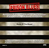 Prison Blues: Authentic Field Recordings of Work S by Prisoners at the Mississippi & Louisiana State Pen