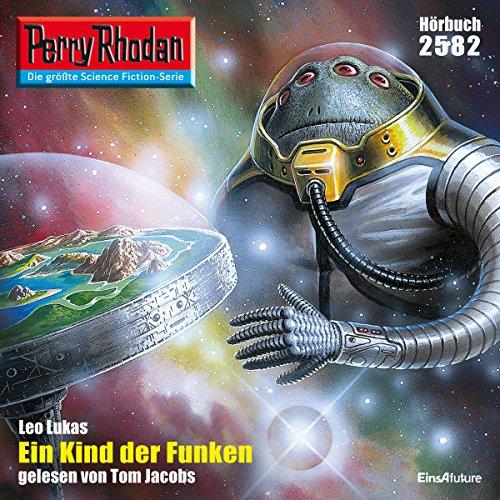 Ein Kind der Funken (Perry Rhodan 2582) Titelbild