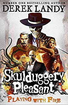 Playing With Fire (Skulduggery Pleasant, Book 2) (Skulduggery Pleasant series) by [Derek Landy]
