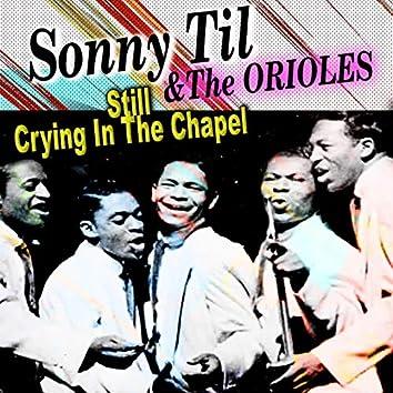 Still Crying in the Chapel, Sonny Til, Cd 1