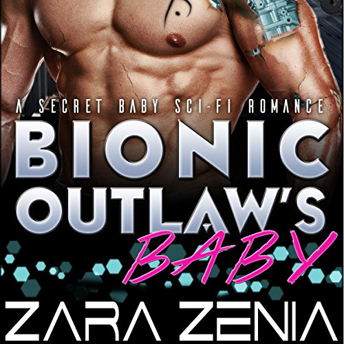 Bionic Outlaw's Baby audiobook cover art