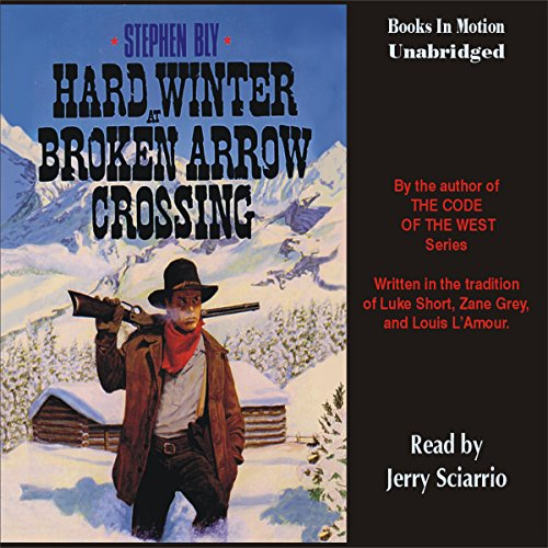 Hard Winter at Broken Arrow Crossing audiobook cover art