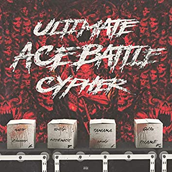 Ultimate Ace Battle Cypher (feat. Mdy, Chansey, Splify, 10Dency, Tanaka, Howly, Galka, Thake)