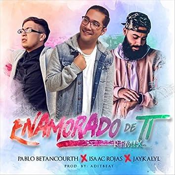 Enamorado de Ti (Remix) [feat. Jay Kalyl & Isaac Rojas]