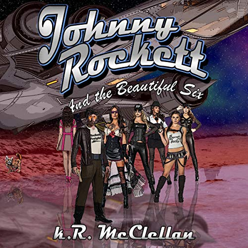 Johnny Rockett and the Beautiful Six cover art