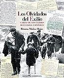 Los olvidados del exilio: Cartas de los últimos refugiados españoles: 23 (Reino de Cordelia)...