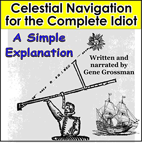 Celestial Navigation for the Complete Idiot  By  cover art