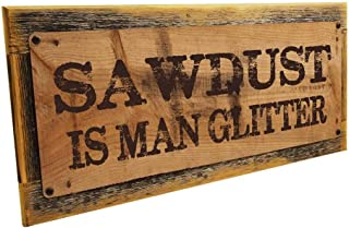Sawdust is Man Glitter Metal Sign Wall Decor for Mancave, Den, or Gameroom Framed Outdoor Decorative Sign tokohomebody (4x12)