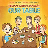 There's Always Room At Our Table