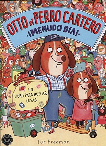 Otto el perro cartero. ¡Menudo día!: Un libro para buscar cosas