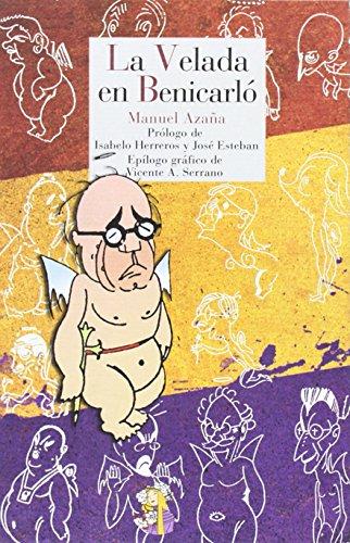 La velada en Benicarló: Diario de la guerra de España (Literatura Reino de Cordelia)