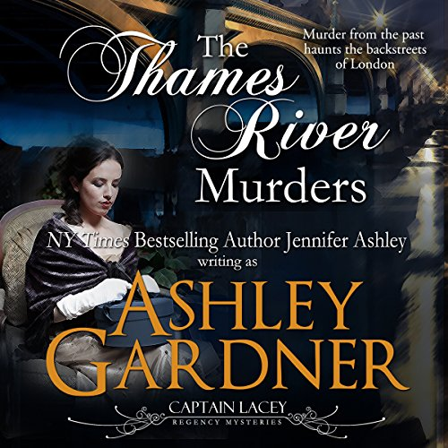 The Thames River Murders Audiobook By Ashley Gardner, Jennifer Ashley cover art