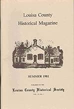 LOUISA COUNTY HISTORICAL MAGAZINE Summer 1981 Volume 13 No. 1