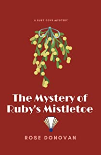 The Mystery of Ruby's Mistletoe (Large Print)