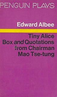 Tiny Alice: Box AND Quotations from Chairman Mao Tse Tung