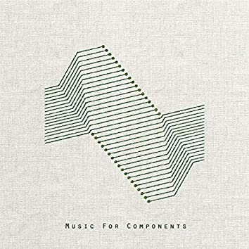 Music For Components