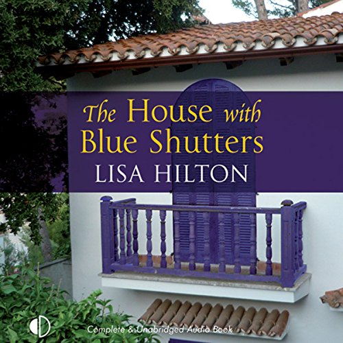 The House with Blue Shutters audiobook cover art