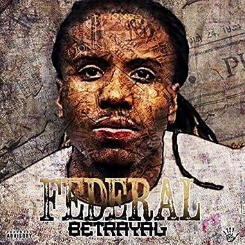 Federal Betrayal
