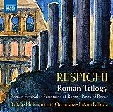 Respighi - Roman Trilogy