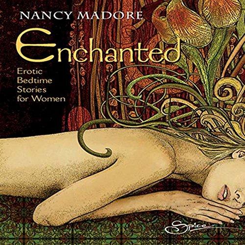 Enchanted: Erotic Bedtime Stories for Women cover art