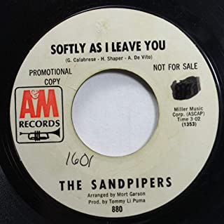 SOFTLY AS I LEAVE YOU 45 RPM THE SANDPIPERS / CUANDO SALI DE CUBA