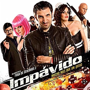 Impávido: Music from the Motion Picture