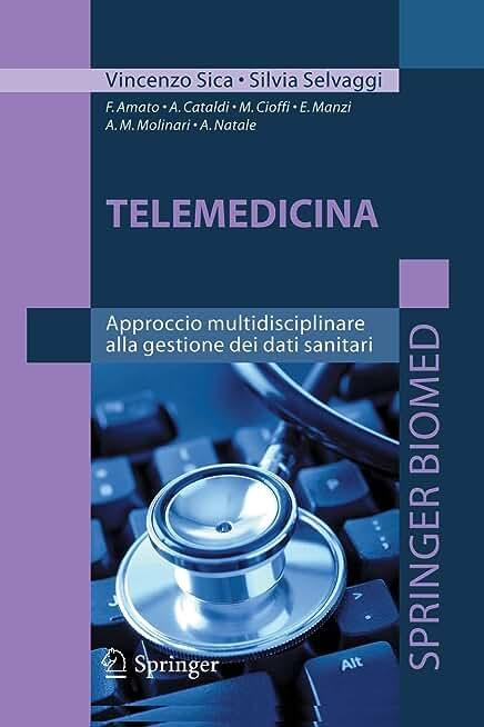 Telemedicina: Approccio Multidisciplonare Alla Gestione Dei Dati Sanitari