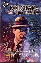 Kolchak Night Stalker: Fever Pitch