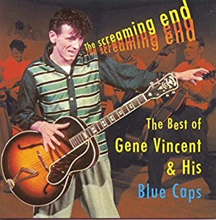 The Screaming End: The Best Of Gene Vincent by Gene Vincent (1997-02-01)