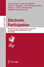 Electronic Participation: 9th IFIP WG 8.5 International Conference, ePart 2017, St. Petersburg, Russia, September 4-7, 2017, Proceedings (Lecture Notes in Computer Science Book 10429)