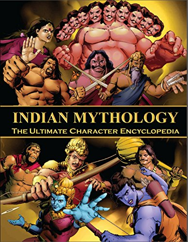 Indian Mythology The Ultimate Character Encyclopedia