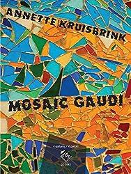 MOZAIC GAUDI GUITARES-PARTITION+PARTIES SEPAREES