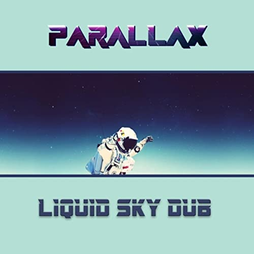 Liquid Sky Dub by Parallax on Amazon Music - Amazon com