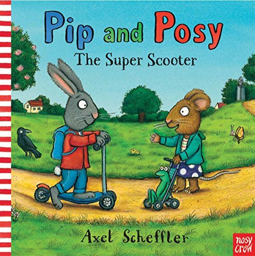 Pip and Posy: The Super Scooter (English Edition)