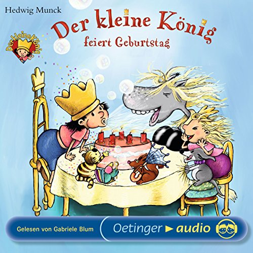 Der kleine König feiert Geburtstag Titelbild