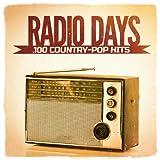 Radio Days, Vol. 3: 100 Country-Pop Hits aus den 60er und 70er Jahren