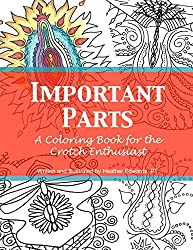 Important Parts: A Coloring Book for the Crotch Enthusiast