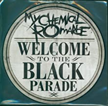 MY CHEMICAL ROMANCE / WELCOME TO THE BLACK PARADE (PIC DISC)