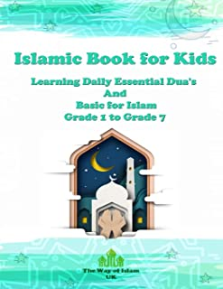 Islamic Book for Kids: Learning Daily Essential Dua's And Basic for Islam - Grade 1 to Grade 7
