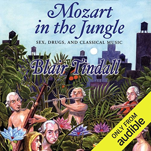 Mozart in the Jungle audiobook cover art