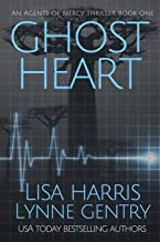 Ghost Heart: A Medical Thriller (Agents Of Mercy)