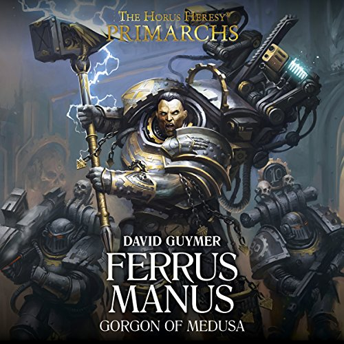 Primarchs: Ferrus Manus audiobook cover art