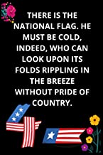 There is the National Flag. He must be cold, indeed, who can look upon its folds rippling in the breeze without pride of c...