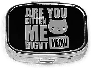 me me me meow pill